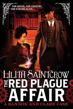 Book Review: Lilith Saintcrow's The Red Plague Affair