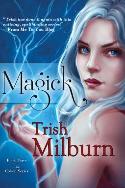 Magick by Trish Milburn