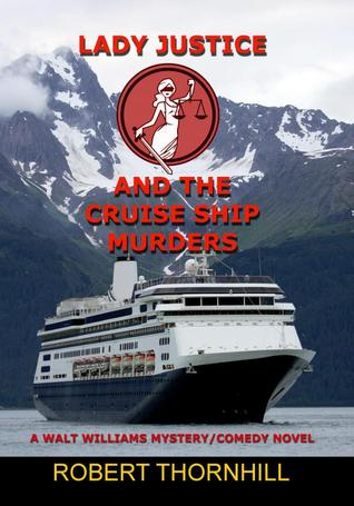 Lady Justice and the Cruise Ship Murders (Lady Justice, #11)