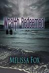 Wraith Redeemed (Wraith, #1)