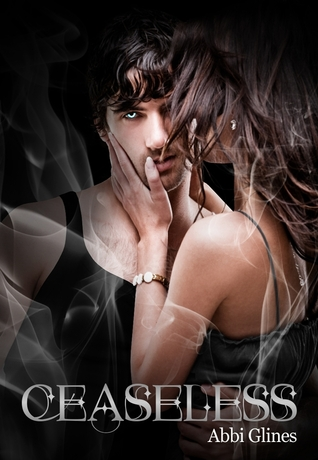 Ceaseless (Existence Trilogy, #3)