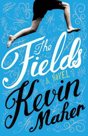 The Fields: A Novel