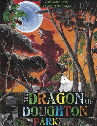 The Dragon of Doughton Park (Red Wolf, #2)
