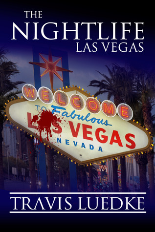 The Nightlife: Las Vegas (The Nightlife, #2)