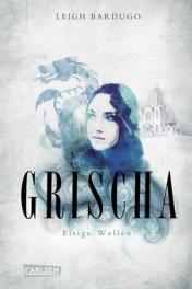 Grischa: Eisige Wellen (Grischa, #2)