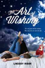 The Art Of Wishing by Lindsay Ribar | Book Review