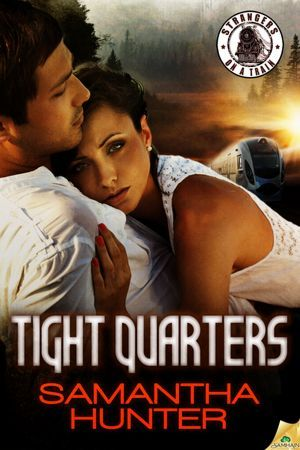 Tight Quarters by Samantha Hunter