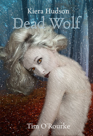 Dead Wolf by Tim O'Rourke