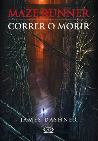 Maze Runner: Correr o Morir Book Cover