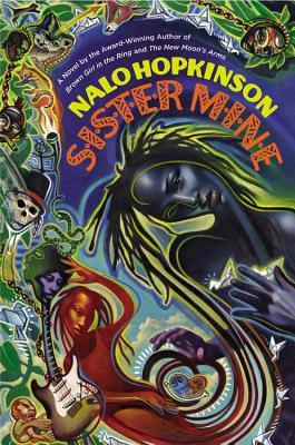 Sister Mine by Nalo Hopkinson