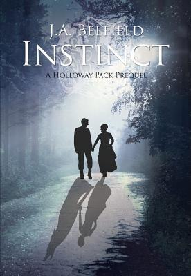 Instinct (Holloway Pack, #0)