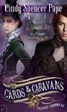 Cards & Caravans (Gaslight Chronicles, #5)