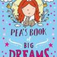 Pea's Book of Big Dreams : Susie Day
