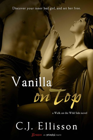 Vanilla on Top (Walk on the Wild Side, #1)