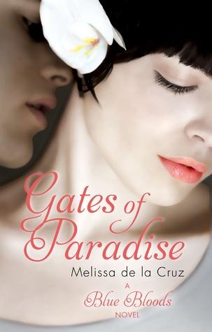BOOK REVIEW: GATES OF PARADISE BY MELISSA DE LA CRUZ
