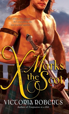 X Marks the Scot (Bad Boys of the Highlands, #2)