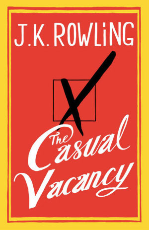 The Casual Vacany by J.K. Rowling | A book review at The 1000th Voice