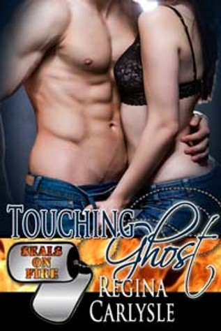 Touching Ghost (SEALs On Fire #6)