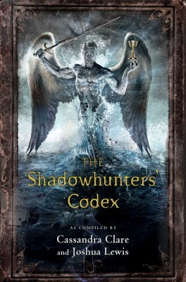 The Shadowhunters' Codex