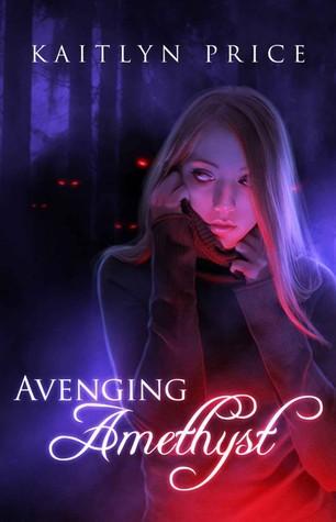 Avenging Amethyst (Immortal Eyes, #1)