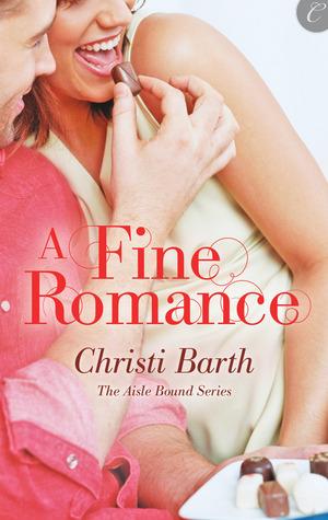 A Fine Romance (Aisle Bound Trilogy, #2)