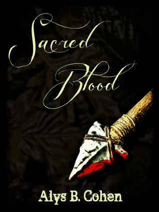 Sacred Blood by Alys B. Cohen