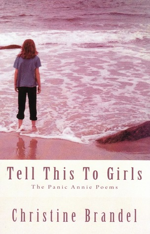 Tell This To Girls by Christine Brandel