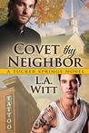 Covet Thy Neighbor (Tucker Springs, #4)