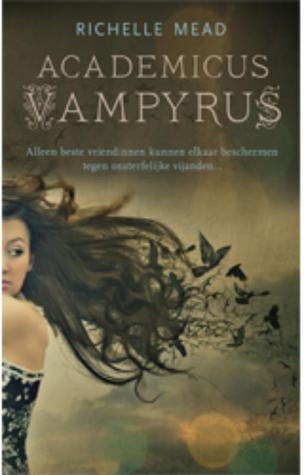 Vampire academy – Richelle Mead