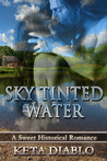 Sky Tinted Water (Book1)
