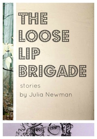 The Loose Lip Brigade by Julia Newman