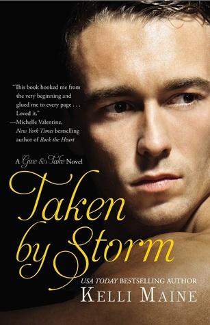 Taken by Storm (Give & Take, #2)