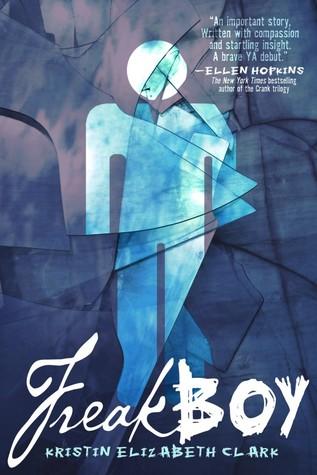 Freakboy by Kristin Elizabeth Clarke