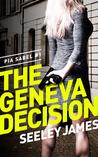 The Geneva Decision (Pia Sabel, #1)