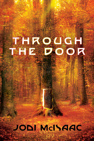 4 Stars: Through the Door by Jodi McIsaac ARC