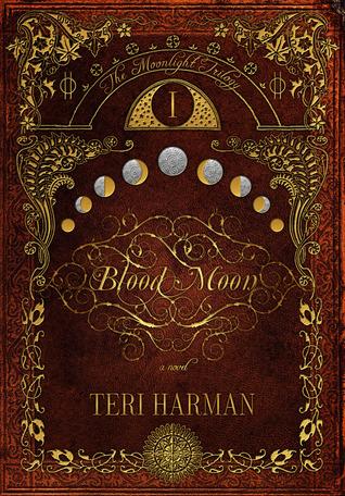 Blood Moon by Teri Harman
