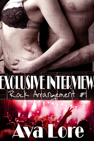 Exclusive Interview (Rock Arrangement, #1)