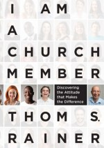I Am A Church Member, by Thom Rainer
