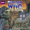 Doctor Who and the Visitation: An Unabridged Classic Doctor Who Novel