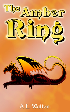 The Amber Ring by A.L.  Walton