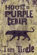 House of Purple Cedar by Tim Tingle