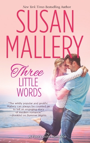 Three Little Words (Fool's Gold, #13)