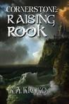 Cornerstone: Raising Rook