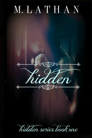 Hidden (Hidden Series, #1)