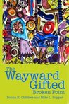 The Wayward Gifted - Broken Point