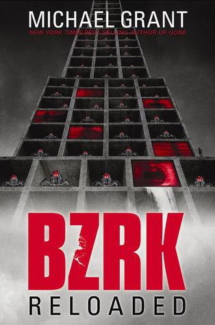 BZRK Reloaded (BZRK, #2)