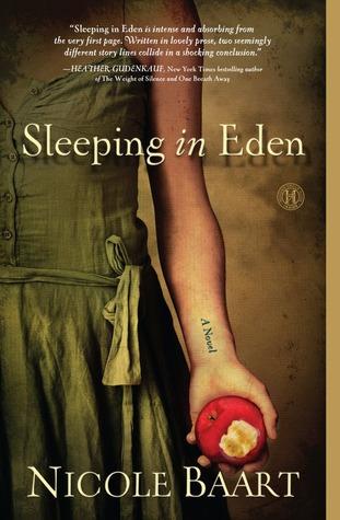 Sleeping in Eden: A Novel