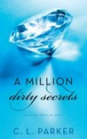 A Million Dirty Secrets: Million Dollar Duet (Million Dollar Duet, #1)