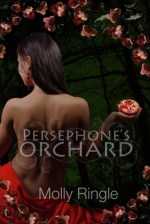 {Review+Giveaway} Persephone's Orchard by Molly Ringle