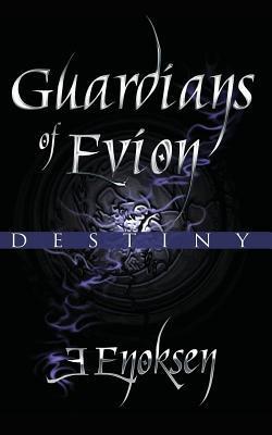 Guardians of Evion: Destiny